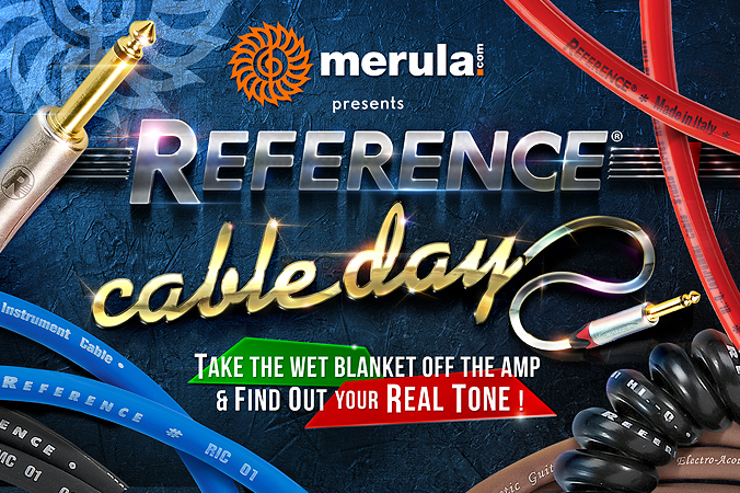 REFERENCE CABLE DAY @ Magazzini Musicali MERULA | 13 ottobre 2018