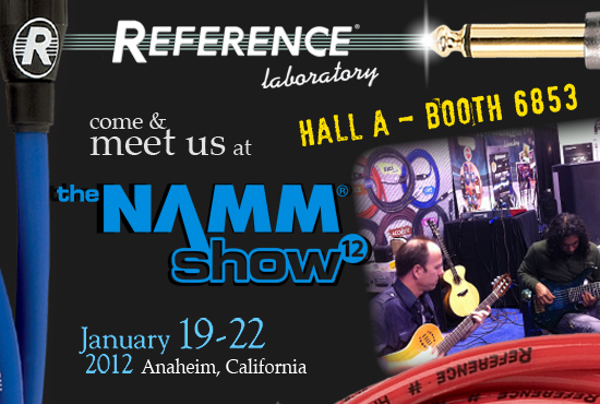 Reference Laboratory @ NAMM Show 12 - come and meet us! Click to see the Map...