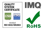 QUALITY CERTIFICATES - ISO 9002, IMQ, RoHs Compliant