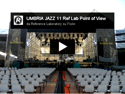 UMBRIA JAZZ 11 The Reference Lab Point Of View